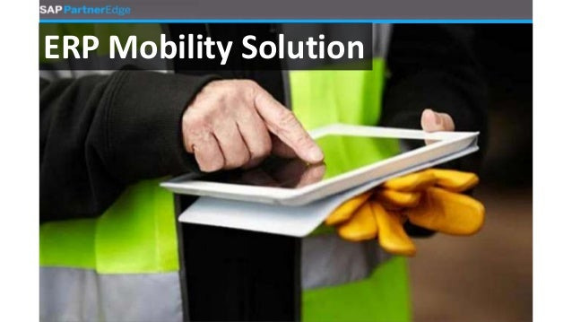 ERP Mobility Solution