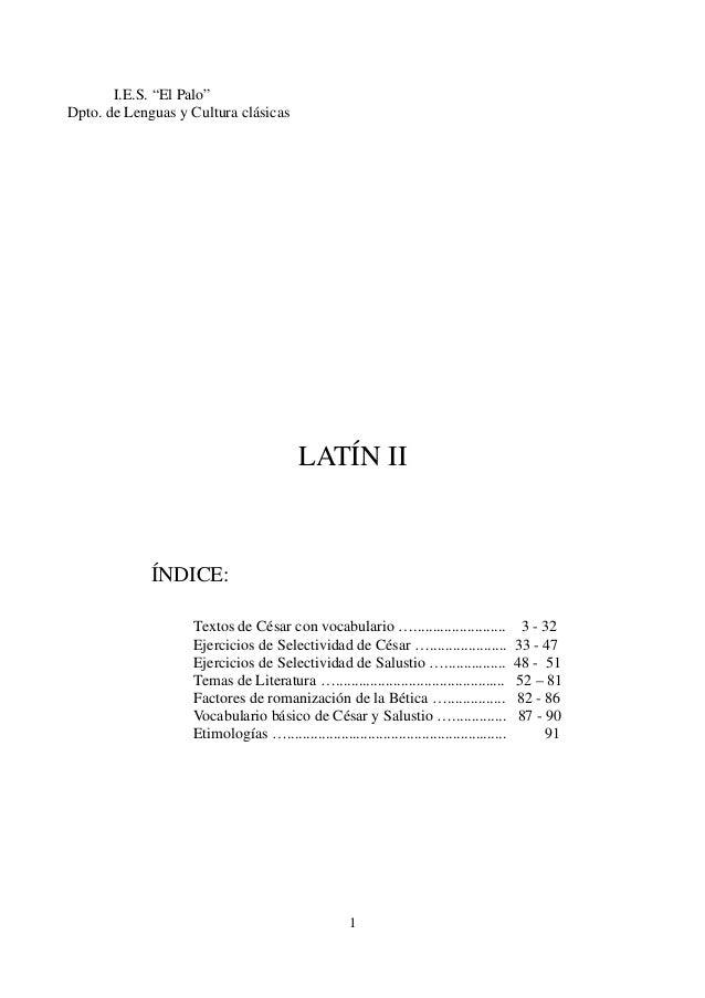 """I.E.S. """"El Palo"""" Dpto. de Lenguas y Cultura clásicas LATÍN II ÍNDICE: Textos de César con vocabulario …......................"""