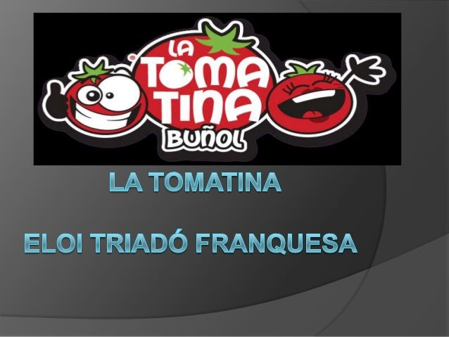 Where is it? The tomatina is celabrated in Buñol (Valencia)