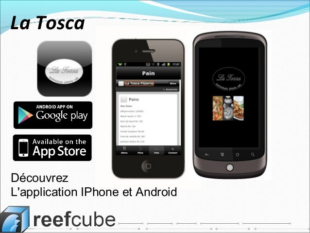 Découvrez L'application IPhone et Android La Tosca