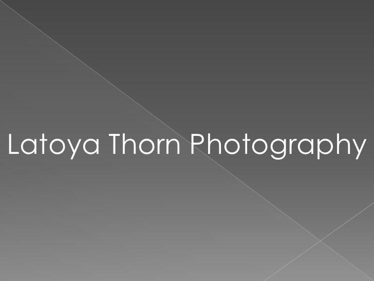 Latoya Thorn Photography