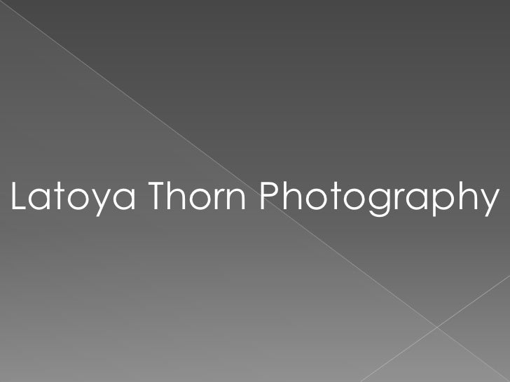 Latoya Thorn Photography Portfolio