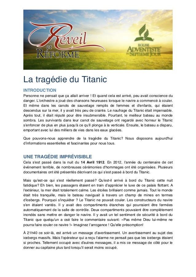 La tragédie du Titanic! INTRODUCTION! Personne ne pensait que ça allait arriver ! Et quand cela est arrivé, peu avait cons...