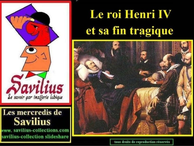 La tragique fin du roi Henri IV