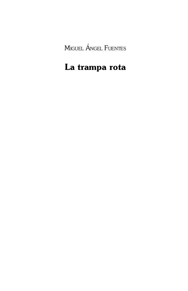 LA TRAMPA ROTA- P.FUENTES