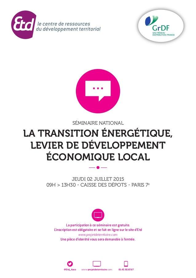 La participation à ce séminaire est gratuite. L'inscription est obligatoire et se fait en ligne sur le site d'Etd www.proj...