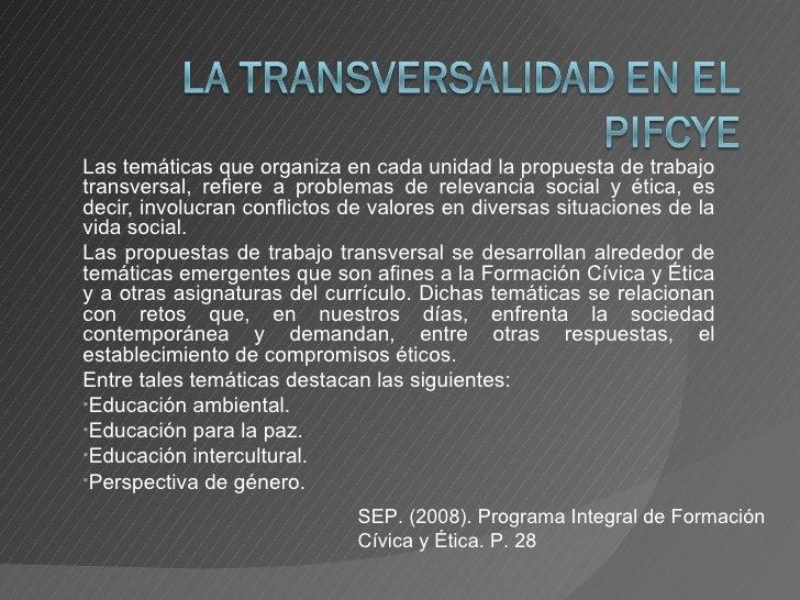 <ul><li>Las temáticas que organiza en cada unidad la propuesta de trabajo transversal, refiere a problemas de relevancia s...