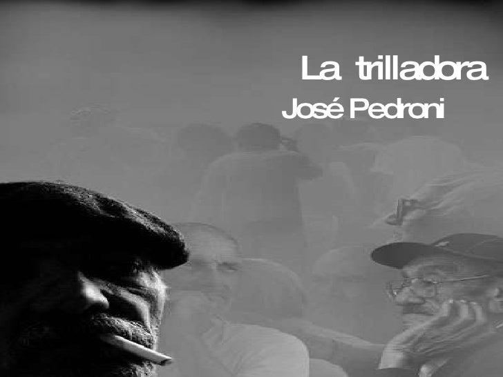 La  trilladora José Pedroni