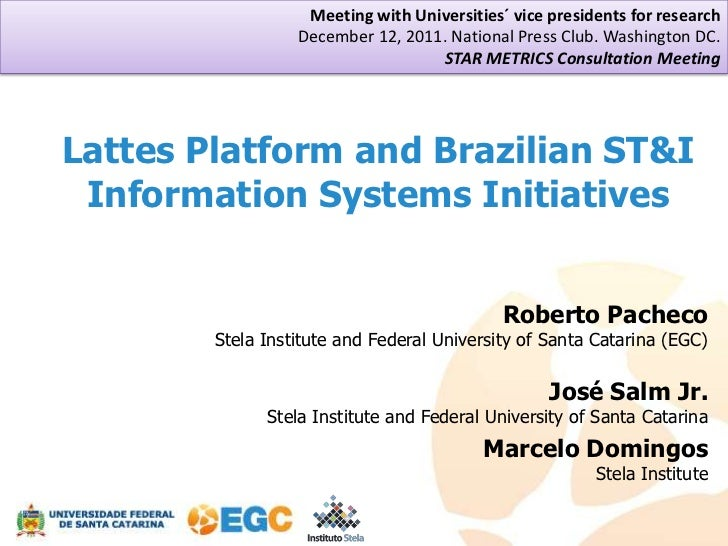 Lattes and other Brazilian ST&I platforms