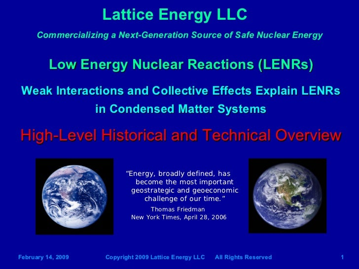 Lattice Energy LLC-High Level Historical and Technical Overview of LENRs-Feb 14 2009