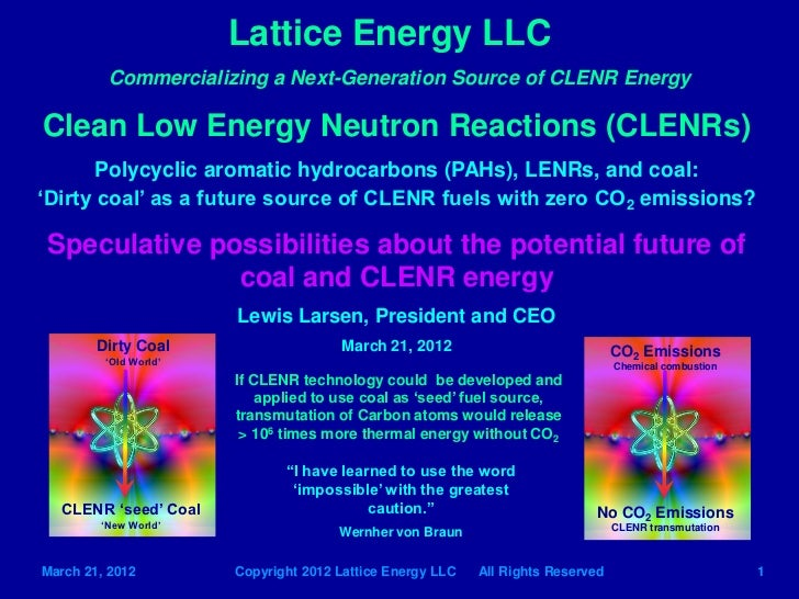 Lattice Energy LLC-Coal as a CLENR CO2 Emissionless Fuel-March 21 2012