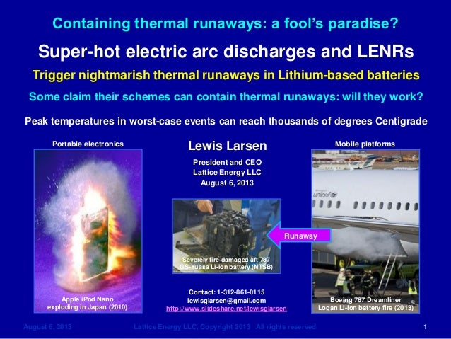 Containing thermal runaways: a fool's paradise?  August 6, 2013 Lattice Energy LLC, Copyright 2013 All rights reserved 1 L...