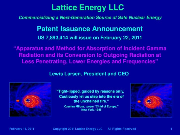 Lattice Energy LLC      Commercializing a Next-Generation Source of Safe Nuclear Energy                    Patent Issuance...
