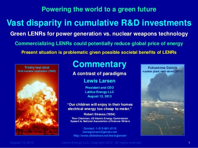 Lattice Energy LLC-Minuscule Cumulative Investment in LENRs vs Nuclear Weapons Technology-Aug 12 2013