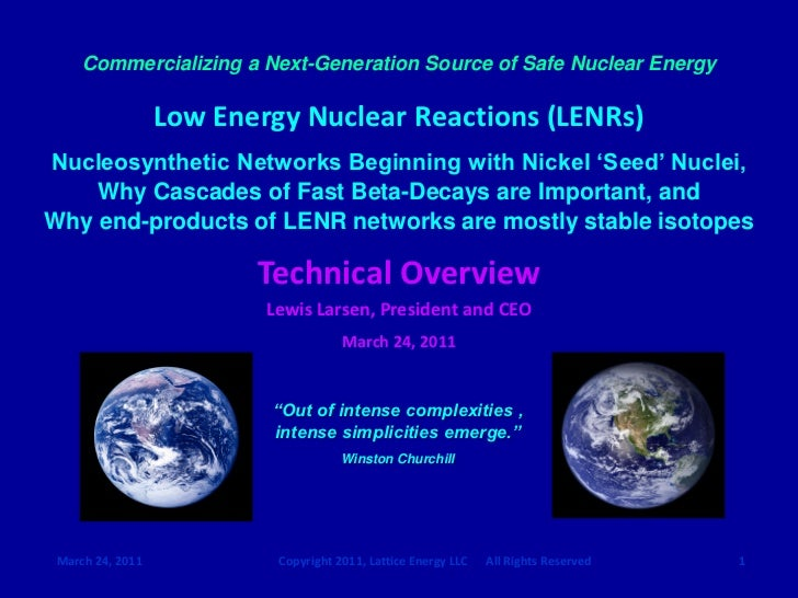 Commercializing a Next-Generation Source of Safe Nuclear Energy                  Low Energy Nuclear Reactions (LENRs)Nucle...