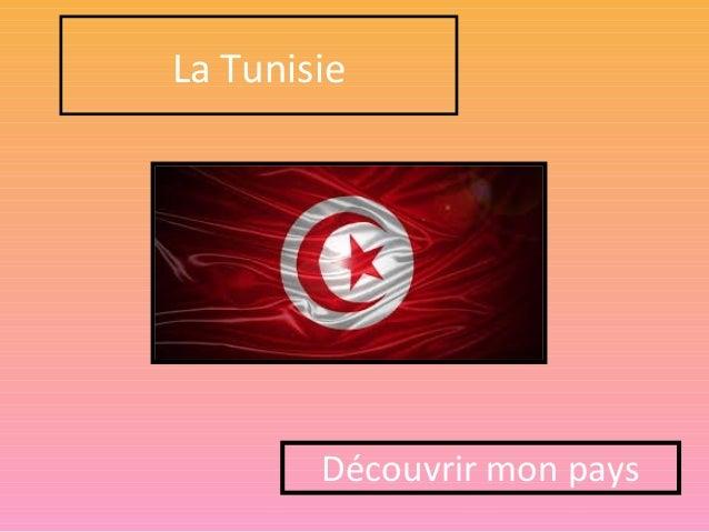 La Tunisie Découvrir mon pays