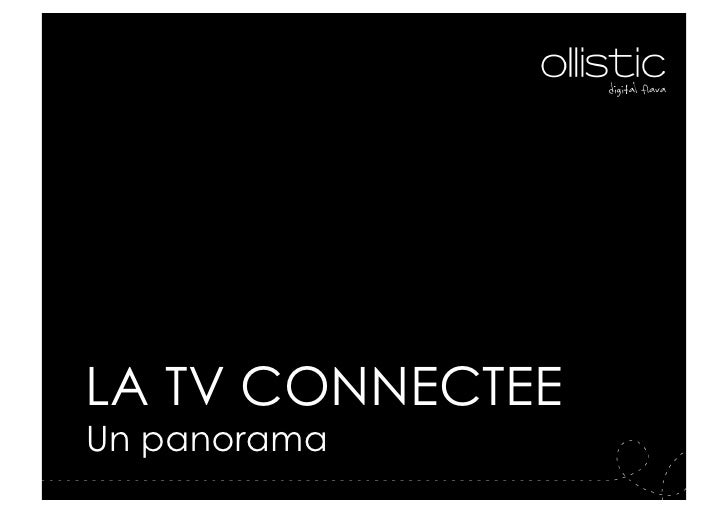 octobre 2010LA TV CONNECTEEUn panorama