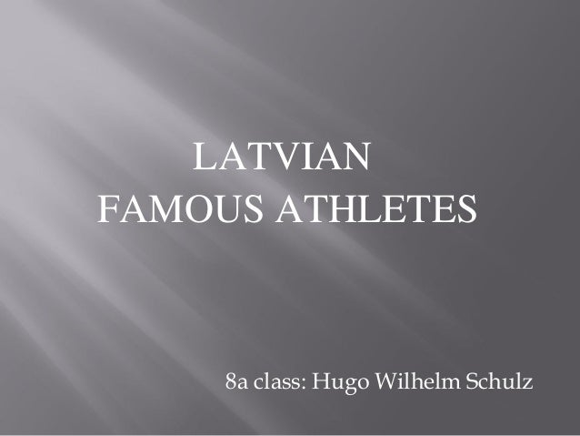 Latvian famous athletes