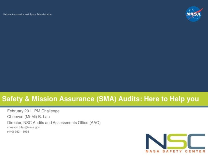 NSC Audits & Assessments Workshop - September 9 - 10, 2009National Aeronautics and Space AdministrationSafety & Mission As...