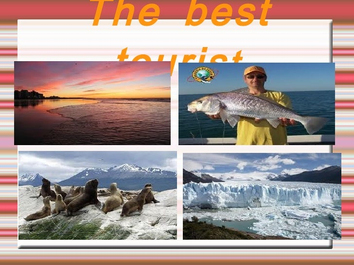 The best touris t