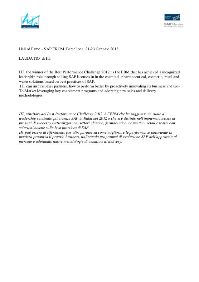 Hall of Fame – SAP FKOM Barcellona, 21-23 Gennaio 2013LAUDATIO di HTHT, the winner of the Best Performance Challenge 2012,...