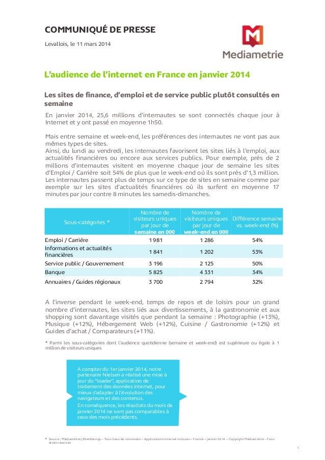 COMMUNIQUÉ DE PRESSE L'audience de l'internet en France en janvier 2014 Les sites de finance, d'emploi et de service publi...