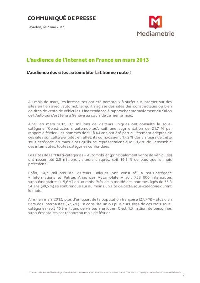 COMMUNIQUÉ DE PRESSEL'audience de l'internet en France en mars 2013L'audience des sites automobile fait bonne route !Leval...