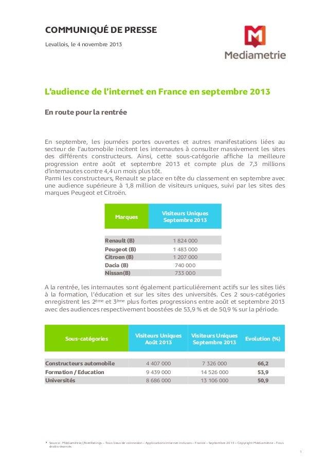 COMMUNIQUÉ DE PRESSE Levallois, le 4 novembre 2013  L'audience de l'internet en France en septembre 2013 En route pour la ...