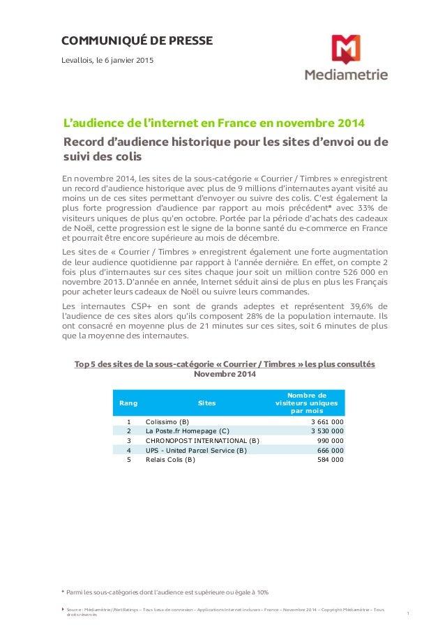 COMMUNIQUÉ DE PRESSE L'audience de l'internet en France en novembre 2014 Record d'audience historique pour les sites d'env...