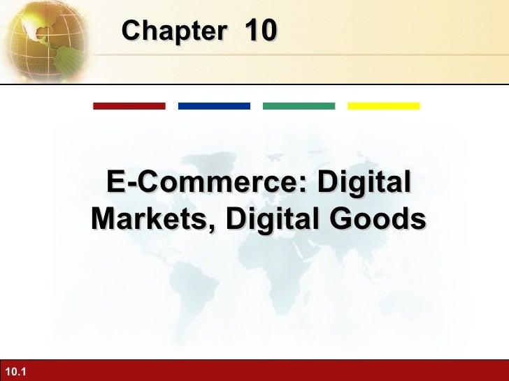 10 Chapter   E-Commerce: Digital Markets, Digital Goods