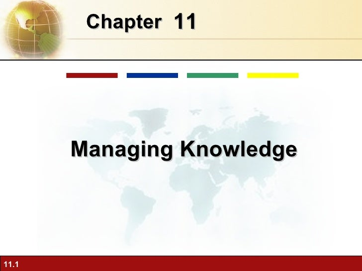 11 Chapter   Managing Knowledge