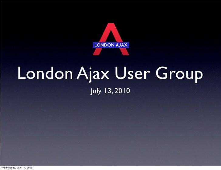 London Ajax User Group Meetup: Comet Panel