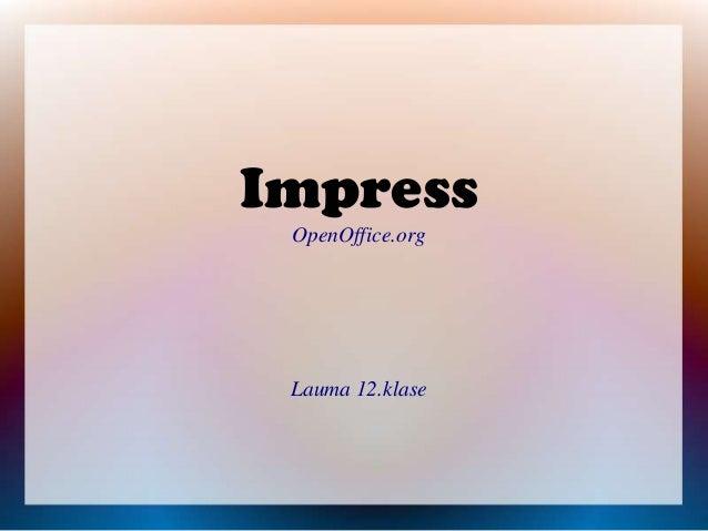 Impress OpenOffice.org  Lauma 12.klase