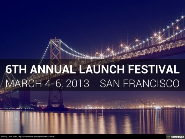 Launch Festival 2013