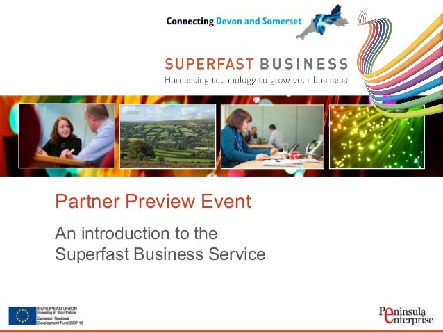 Partner Preview EventAn introduction to theSuperfast Business Service