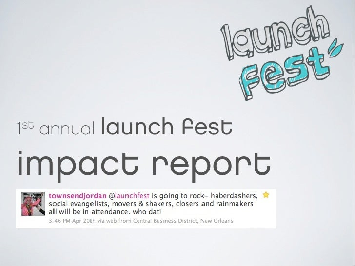Launch Fest 2010 Impact Report