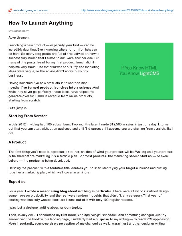 smashingmagazine.com http://www.smashingmagazine.com/2013/06/28/how-to-launch-anything/ By Nathan Barry How To Launch Anyt...