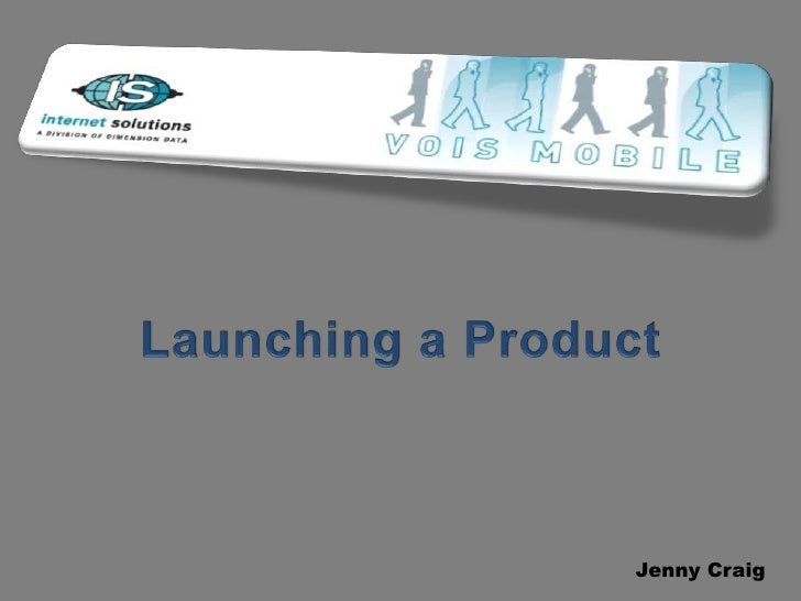 Launching a Product<br />Jenny Craig<br />