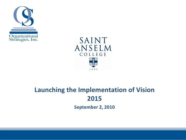Launching Vision 2015 - 9/2/10