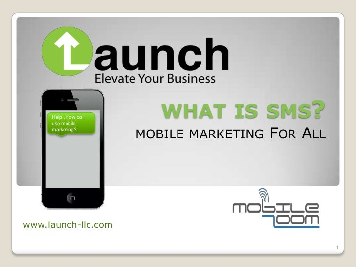 Launch llc  how to use mobile marketing