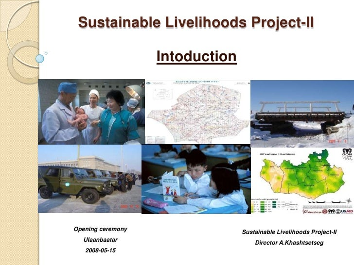 Sustainable Livelihoods Project-II                     Intoduction     Opening ceremony                 Sustainable Liveli...