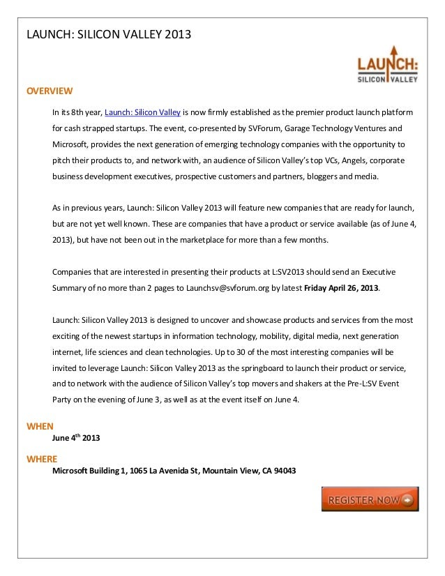 LAUNCH: SILICON VALLEY 2013OVERVIEW    In its 8th year, Launch: Silicon Valley is now firmly established as the premier pr...