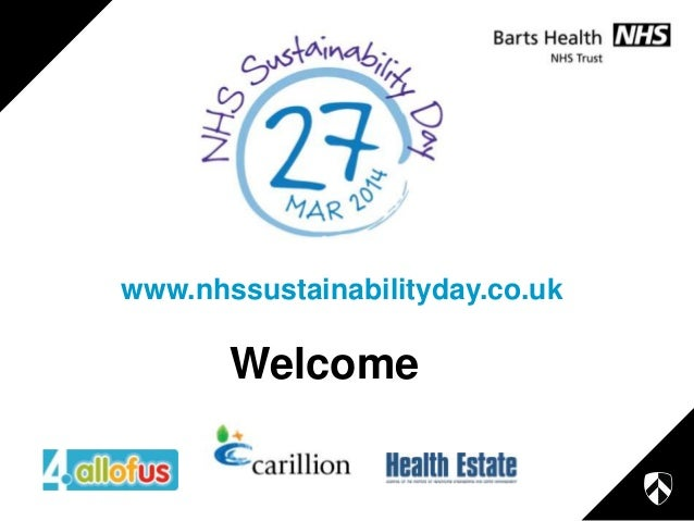 www.nhssustainabilityday.co.uk  Welcome