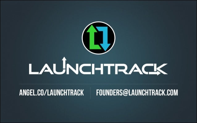 LaunchTrack Pitch Deck