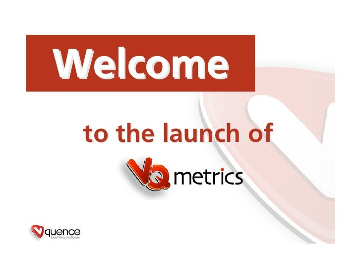 Welcome  to the launch of