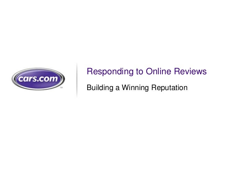 Cars.com DealerADvantage Webinar: Responding to Online Reviews