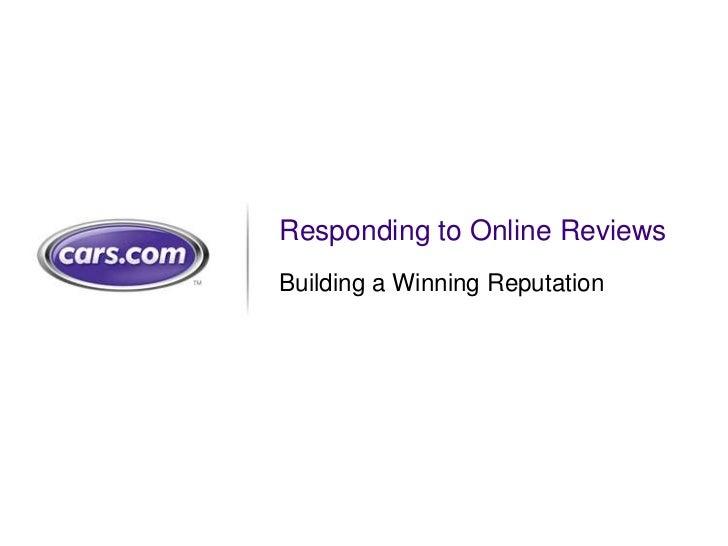 Cars.com DealerADvantage Webinar: Responding to Online Reviews