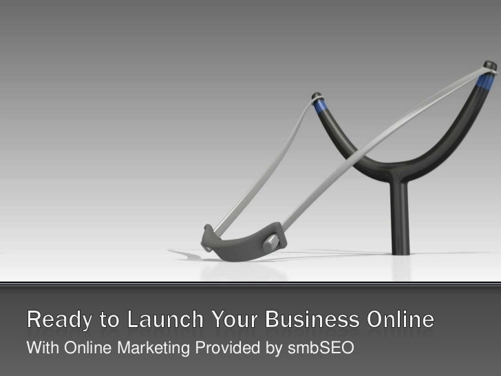 Launch Your Business Online