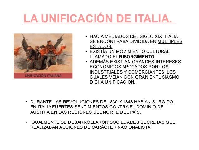 LA UNIFICACIÓN DE ITALIA. ● HACIA MEDIADOS DEL SIGLO XIX, ITALIA SE ENCONTRABA DIVIDIDA EN MÚLTIPLES ESTADOS. ● EXISTÍA UN...
