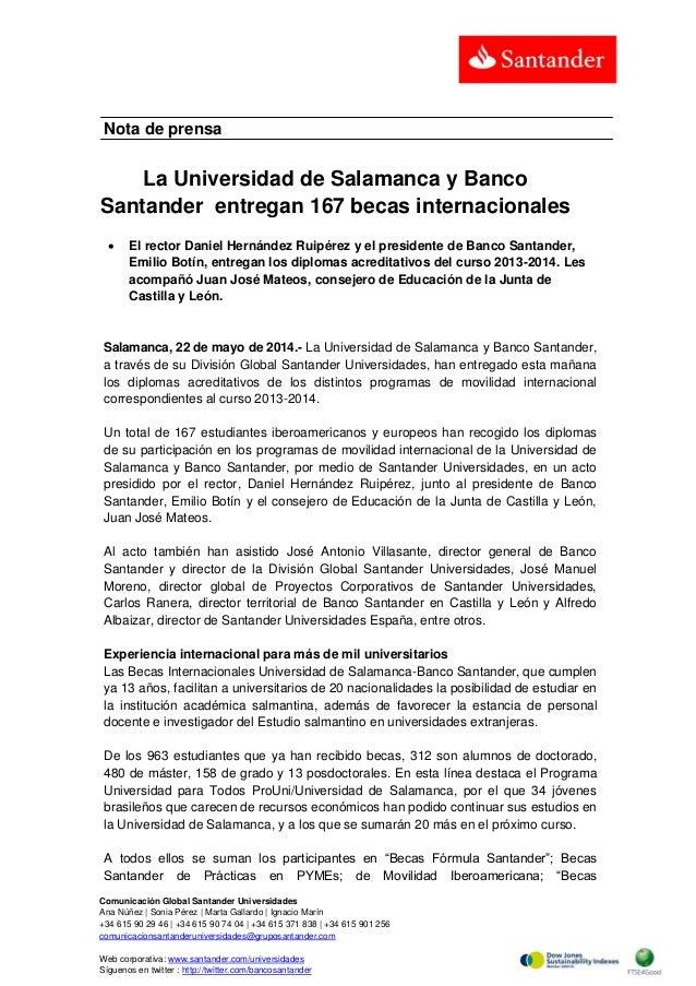 Comunicación Global Santander Universidades Ana Núñez   Sonia Pérez   Marta Gallardo   Ignacio Marín +34 615 90 29 46   +3...